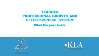 Teacher Professional Growth  Effectiveness System   An Overview of the System and the Kentucky Framework for Teaching