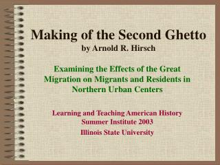 Making of the Second Ghetto by Arnold R. Hirsch