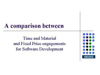 a comparison between time and material and fixed bid engagem