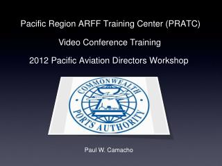 Pacific Region ARFF Training Center PRATC
