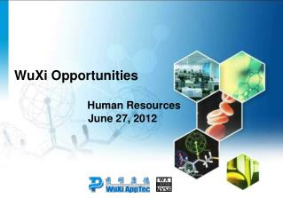 WuXi Opportunities                                                    Human Resources                           June 27,