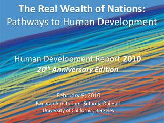 The Real Wealth of Nations:  Pathways to Human Development