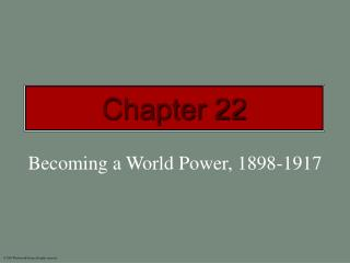 Becoming a World Power, 1898-1917