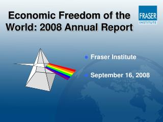 Economic Freedom of the World: 2008 Annual Report