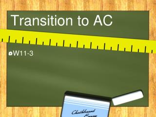 Transition to AC