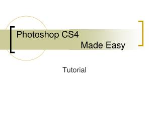 Photoshop CS4   				Made Easy