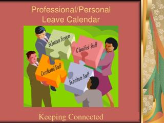 Professional/Personal Leave Calendar