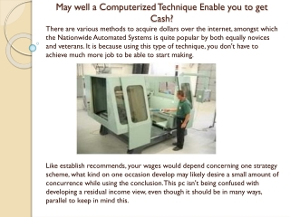 May well a Computerized Technique Enable you to