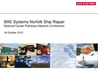 BAE Systems Norfolk Ship Repair National Career Pathways Network Conference