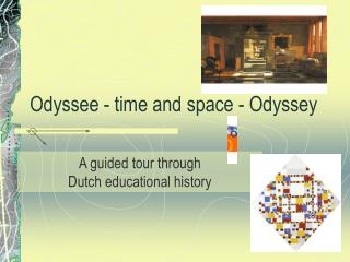 Odyssee - time and space - Odyssey
