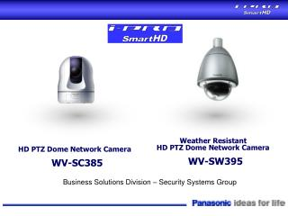 HD PTZ Dome Network Camera  WV-SC385
