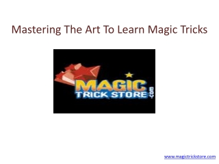 Mastering The Art To Learn Magic Tricks