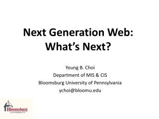 Next  Generation  Web: What's Next?