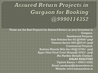 Assured Return Projects in Gurgaon for Booking @9990114352