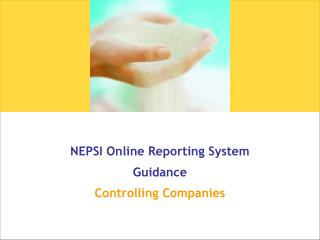 NEPSI Online Reporting System  Guidance Controlling Companies