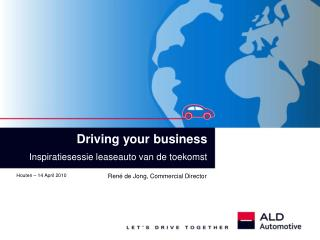 Driving your business