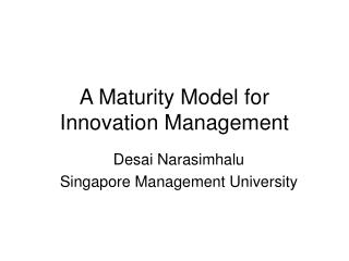 A Maturity Model for Innovation Management