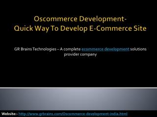 Oscommerce Development- Quick Way To Develop E-Commerce Site