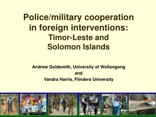 Police/military cooperation in foreign interventions: Timor-Leste and  Solomon Islands
