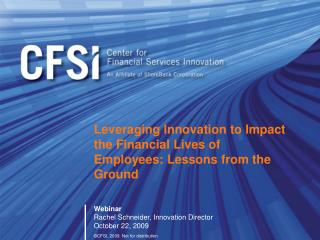 Leveraging Innovation to Impact the Financial Lives of Employees: Lessons from the Ground