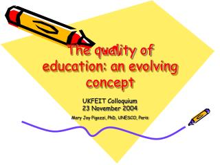 The quality of education: an evolving concept