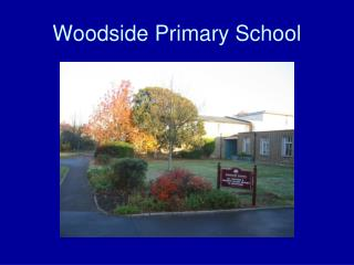 Woodside Primary School