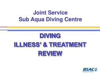 Joint Service  Sub Aqua Diving Centre