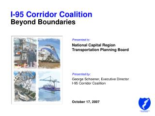 I-95 Corridor Coalition Beyond Boundaries