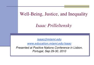 Well-Being, Justice, and Inequality Isaac Prilleltensky
