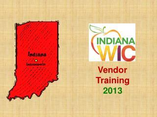 Vendor Training 2013