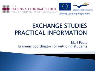 EXCHANGE STUDIES PRACTICAL INFORMATION
