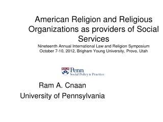 Ram A. Cnaan University of Pennsylvania