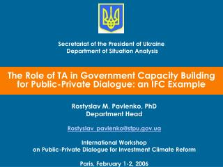 The Role of TA in Government Capacity Building  for Public-Private Dialogue: an IFC Example