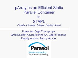 PArray as an Efficient Static Parallel Container in STAPL Standard Template Adaptive Parallel Library