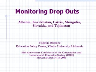 Monitoring Drop Outs
