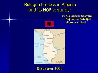 Bologna Process in Albania and its NQF  versus EQF