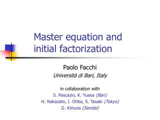 Master equation and  initial factorization
