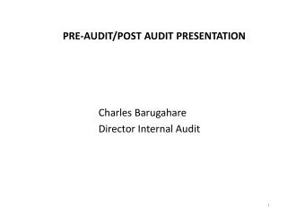PRE-AUDIT/POST AUDIT PRESENTATION