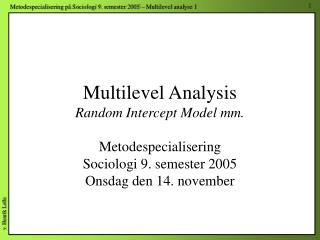 Multilevel Analysis Random Intercept Model mm.