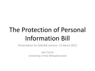 The Protection of Personal Information Bill