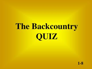 The Backcountry QUIZ