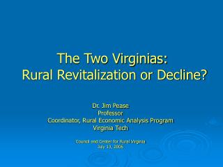 The Two Virginias:  Rural Revitalization or Decline?