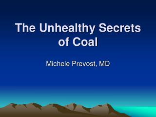 The Unhealthy Secrets of Coal
