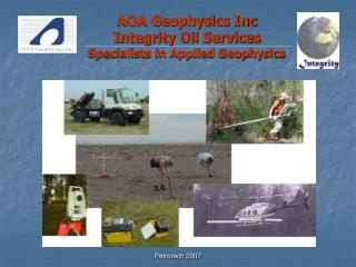 AOA Geophysics  Inc Integrity Oil Services Specialists in Applied Geophysics