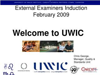 External Examiners Induction February 200 9