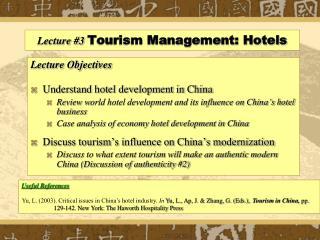 Lecture # 3 Tourism Management: Hotels