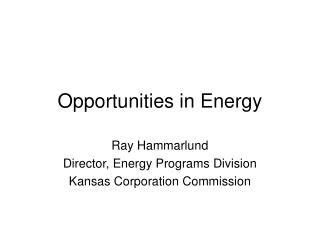 Opportunities in Energy