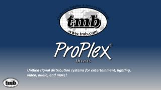 Unified signal distribution systems for entertainment, lighting, video, audio, and more!