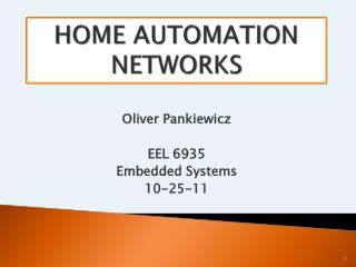 HOME AUTOMATION NETWORKS