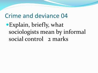 Crime and deviance 04